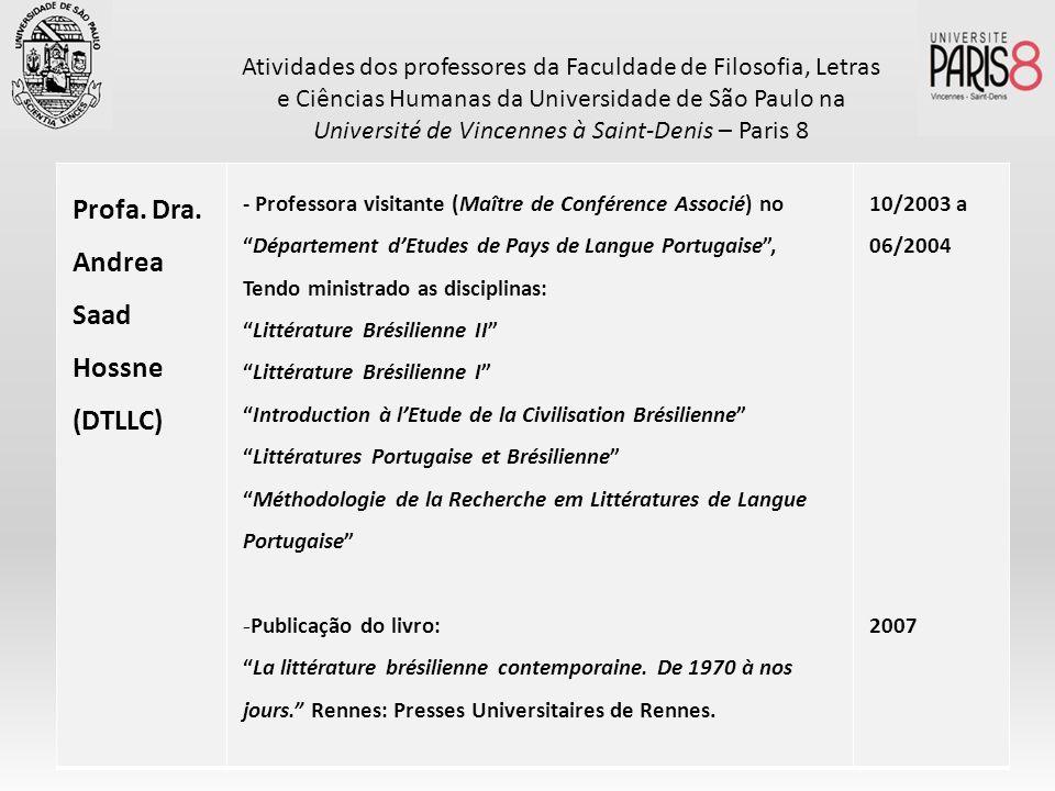 Profa. Dra. Andrea Saad Hossne (DTLLC)