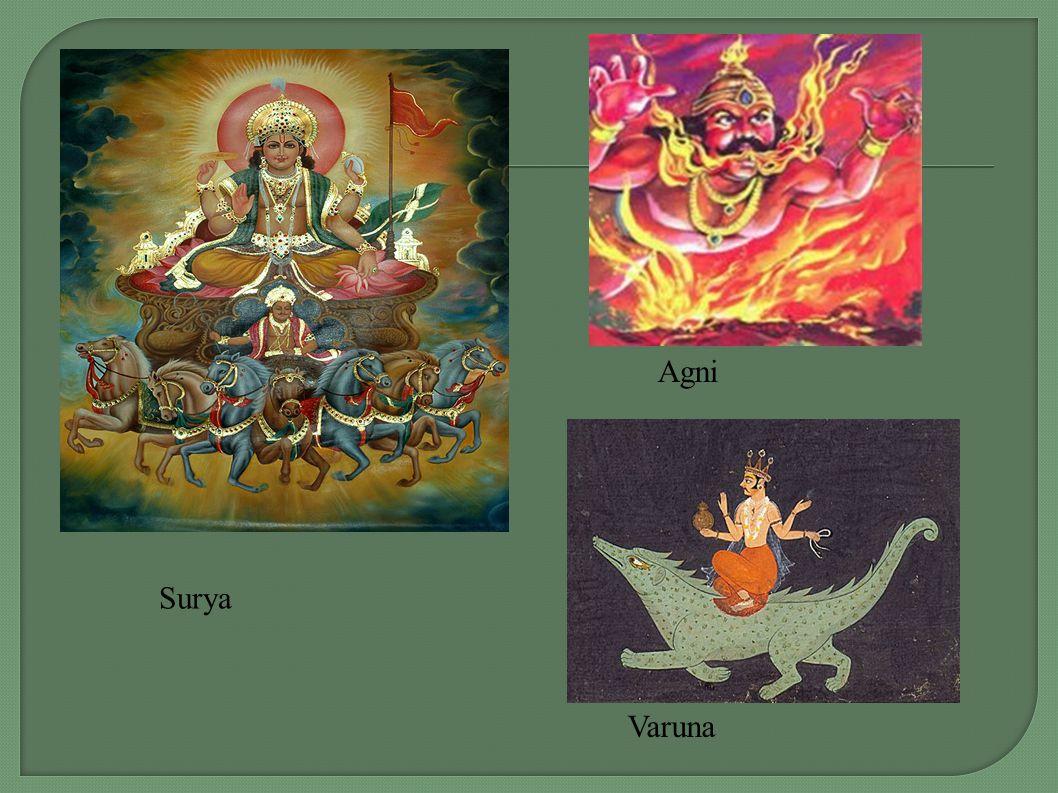 Agni Surya Varuna