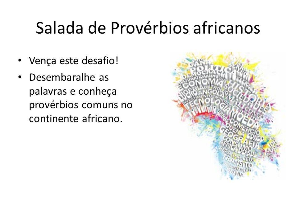 Salada de Provérbios africanos