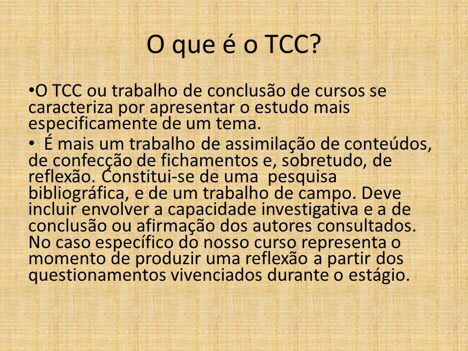 O que é o TCC O TCC ou trabalho de conclusão de cursos se caracteriza por apresentar o estudo mais especificamente de um tema.