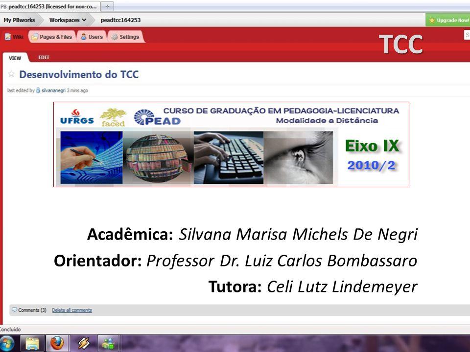 TCC Acadêmica: Silvana Marisa Michels De Negri