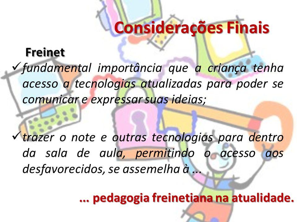 Considerações Finais Freinet