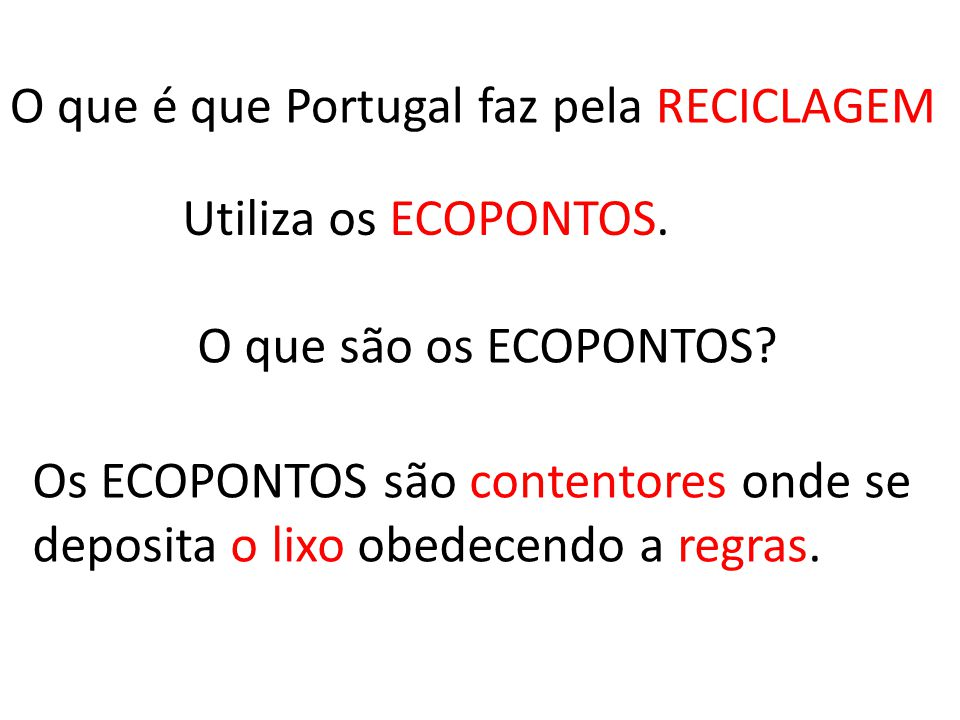 O que é que Portugal faz pela RECICLAGEM
