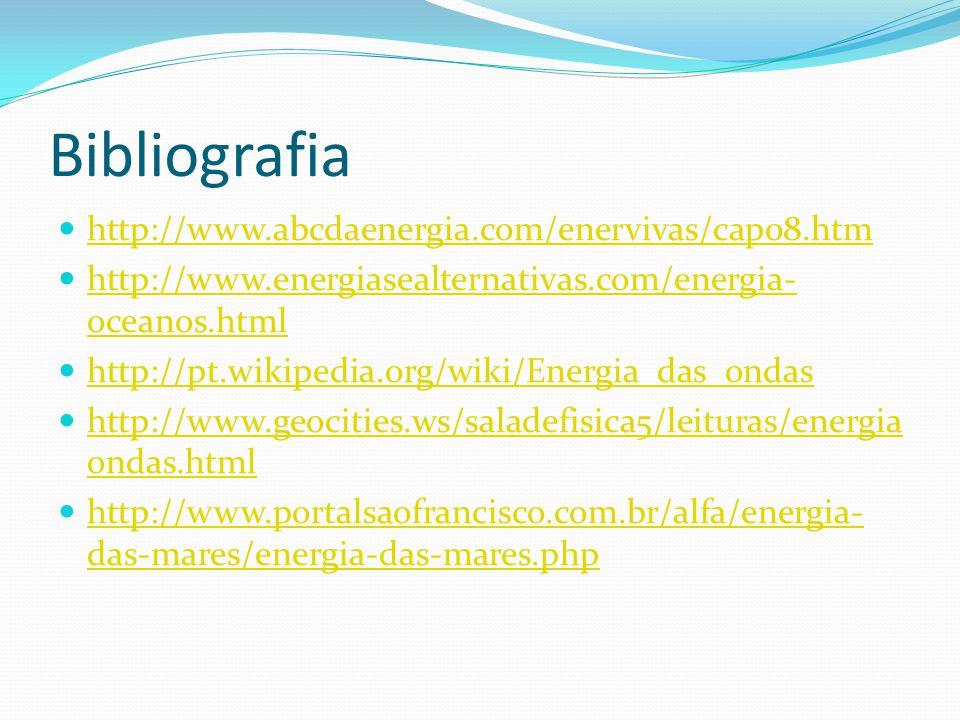 Bibliografia http://www.abcdaenergia.com/enervivas/cap08.htm