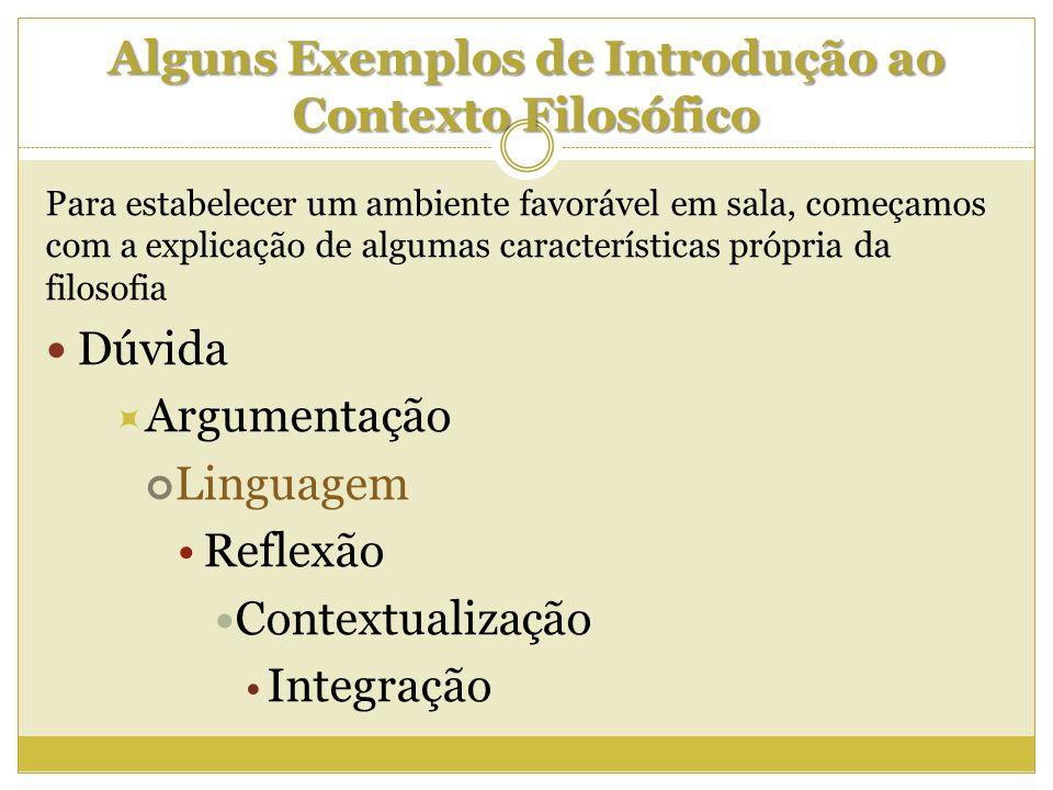 Alguns Exemplos de Introdução ao Contexto Filosófico