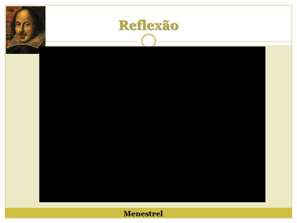 Reflexão Menestrel