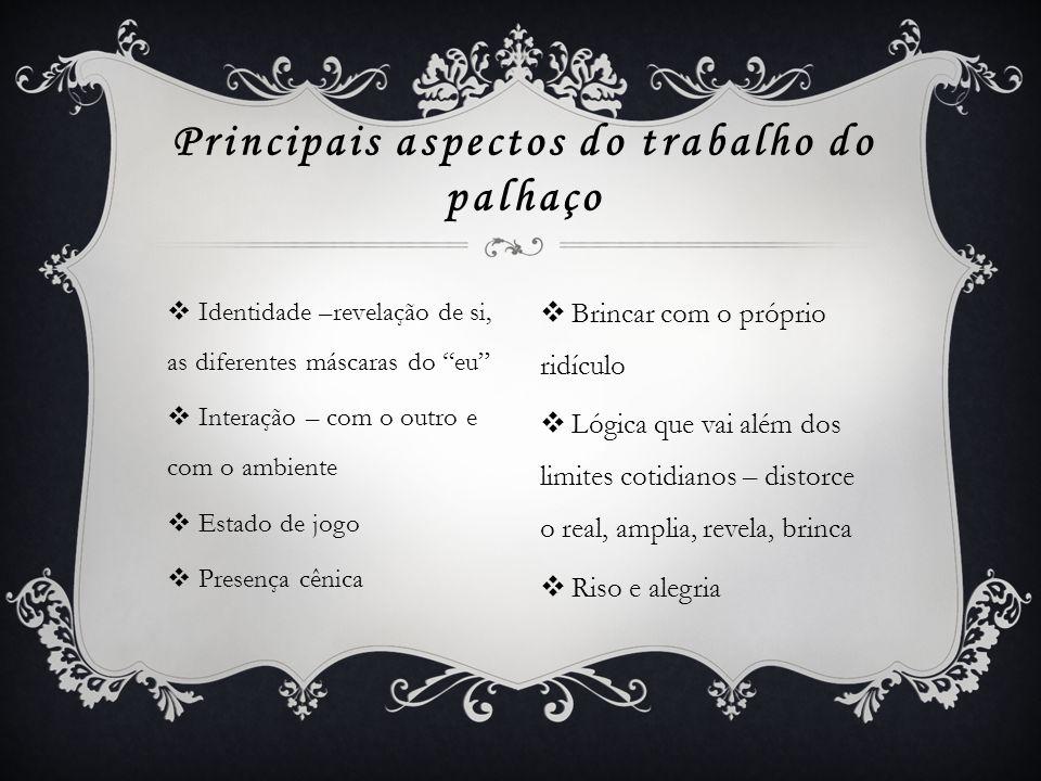 Principais aspectos do trabalho do palhaço