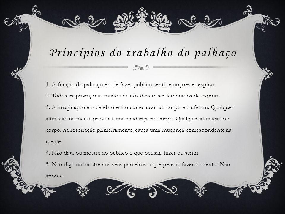 Princípios do trabalho do palhaço