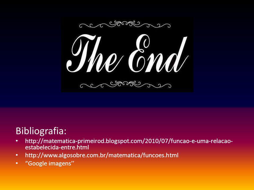 Bibliografia: http://matematica-primeirod.blogspot.com/2010/07/funcao-e-uma-relacao-estabelecida-entre.html.