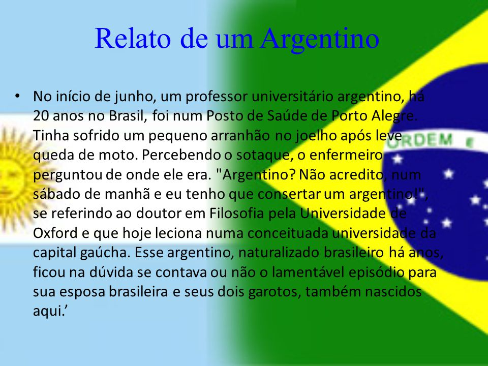 Relato de um Argentino