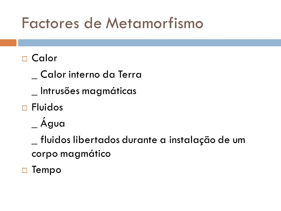 Factores de Metamorfismo