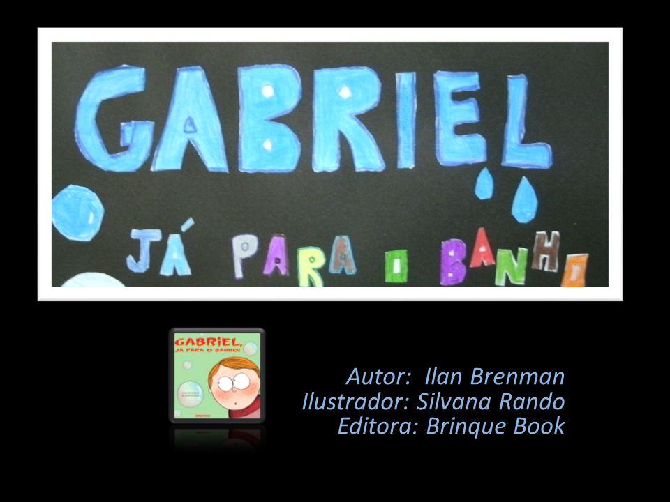 Autor: Ilan Brenman Ilustrador: Silvana Rando Editora: Brinque Book