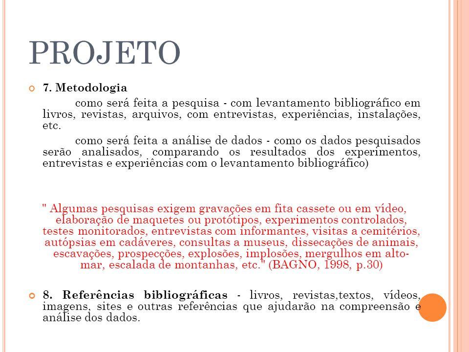 PROJETO 7. Metodologia.