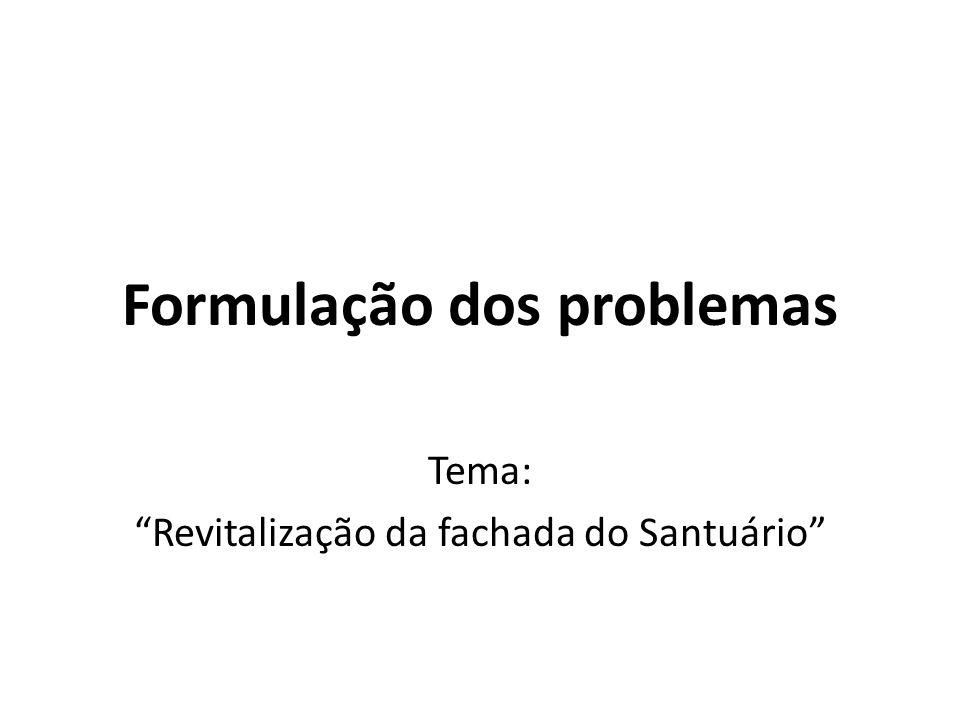Formulação dos problemas