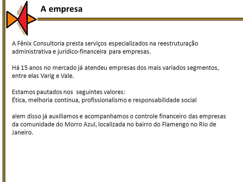 A empresa A Fênix Consultoria presta serviços especializados na reestruturação administrativa e jurídico-financeira para empresas.