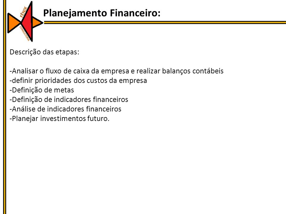 Planejamento Financeiro: Descrição das etapas: