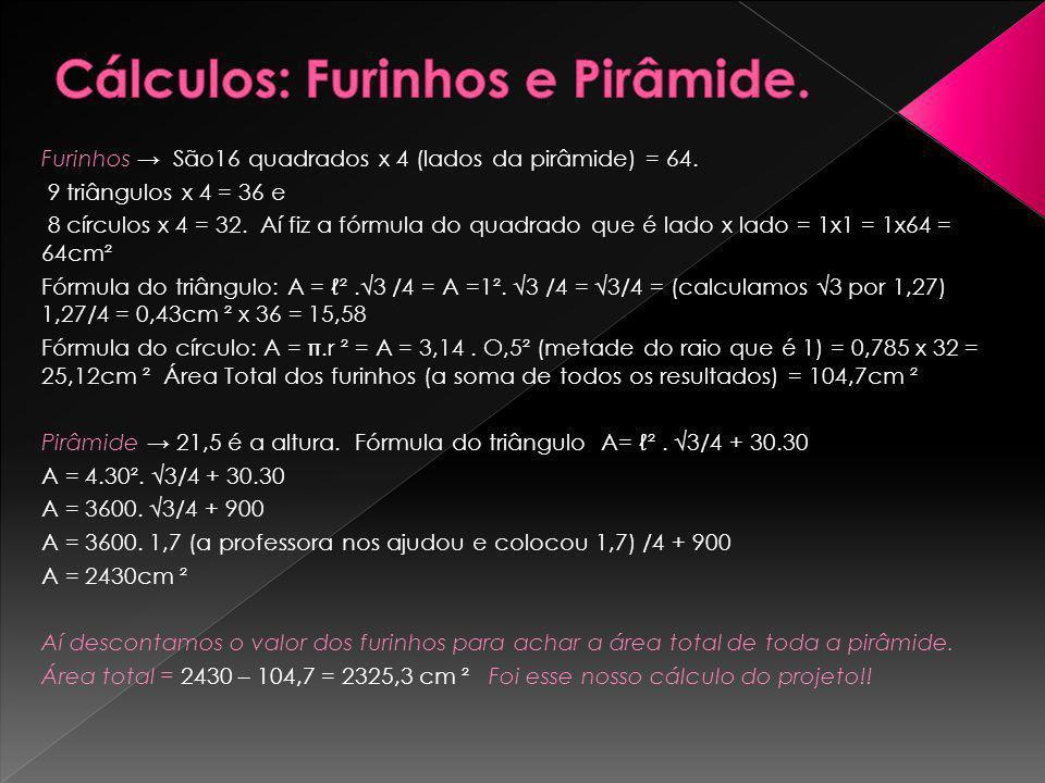 Cálculos: Furinhos e Pirâmide.