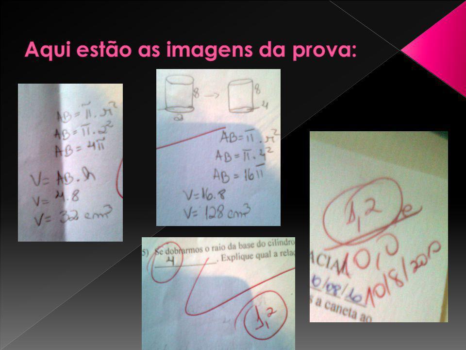 Aqui estão as imagens da prova: