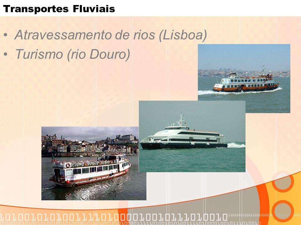 Atravessamento de rios (Lisboa) Turismo (rio Douro)
