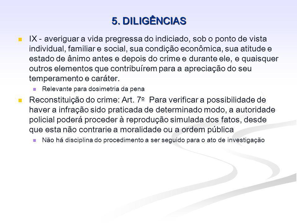 5. DILIGÊNCIAS