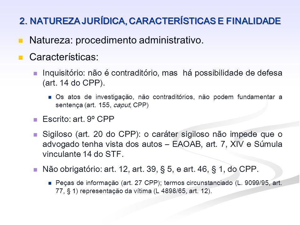 2. NATUREZA JURÍDICA, CARACTERÍSTICAS E FINALIDADE