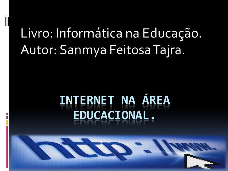 Internet na área educacional.