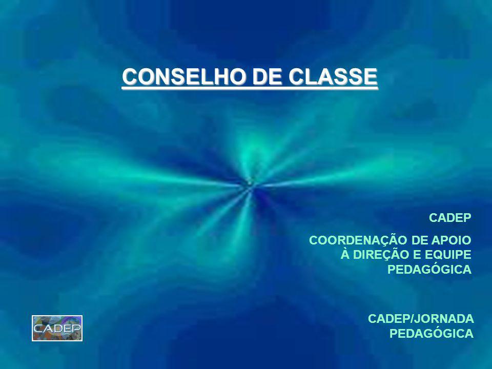 CONSELHO DE CLASSE CADEP