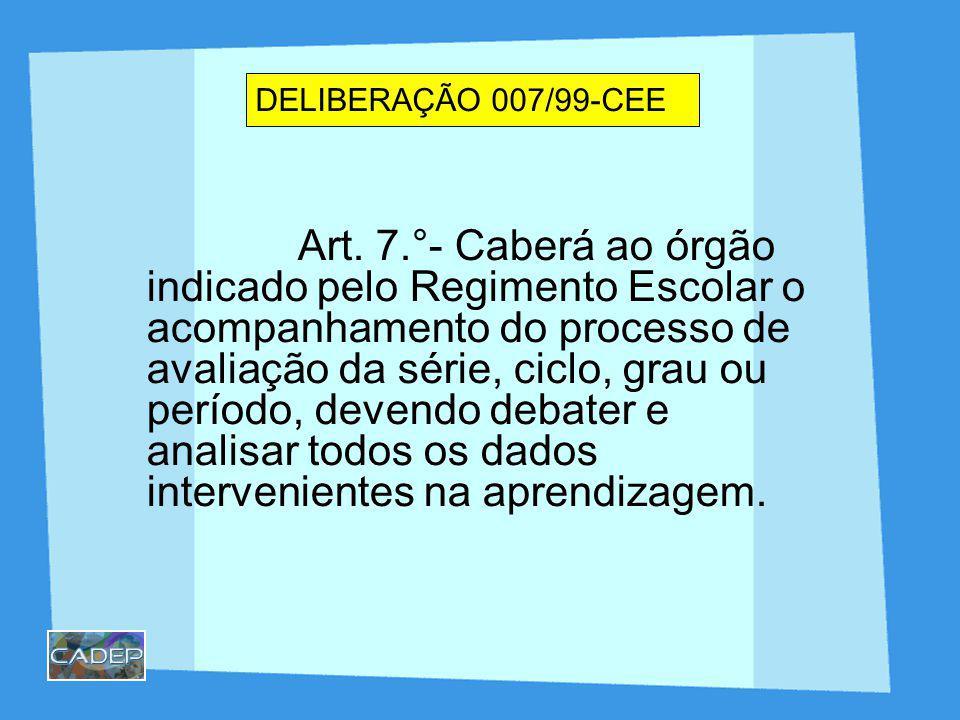 DELIBERAÇÃO 007/99-CEE