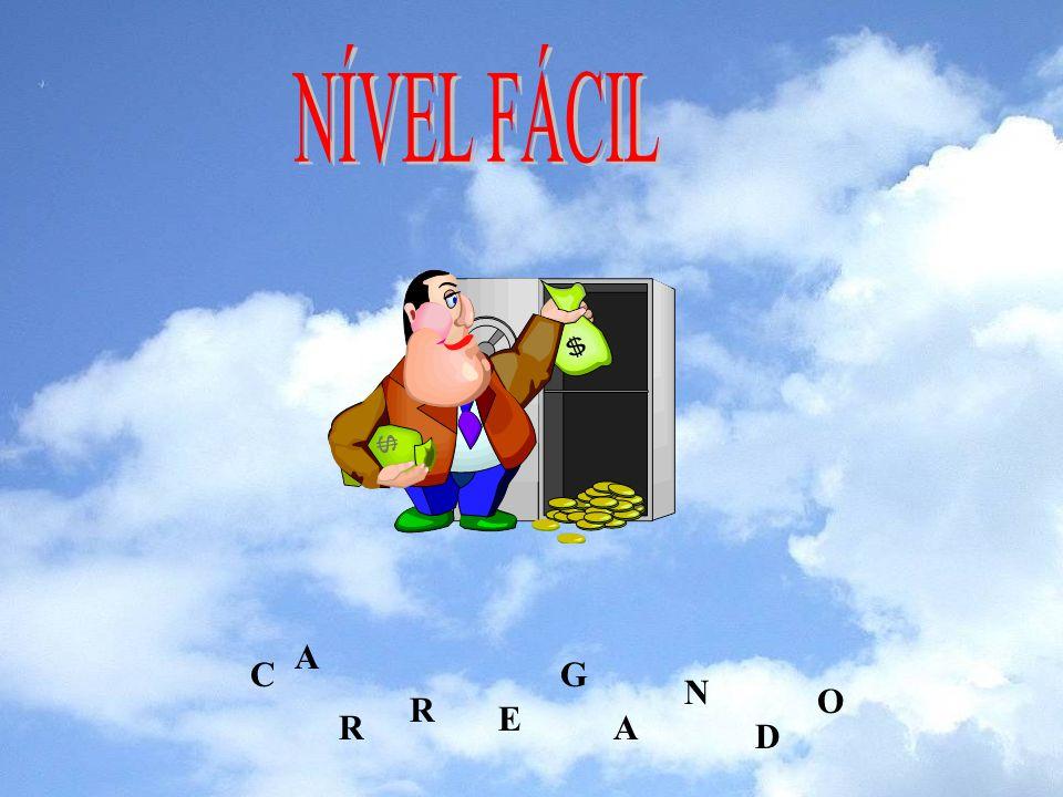 NÍVEL FÁCIL A C G N O R E R A D