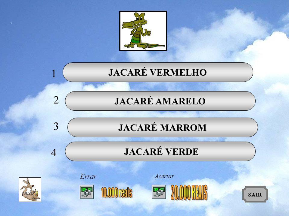 1 2 3 4 JACARÉ VERMELHO JACARÉ AMARELO JACARÉ MARROM JACARÉ VERDE