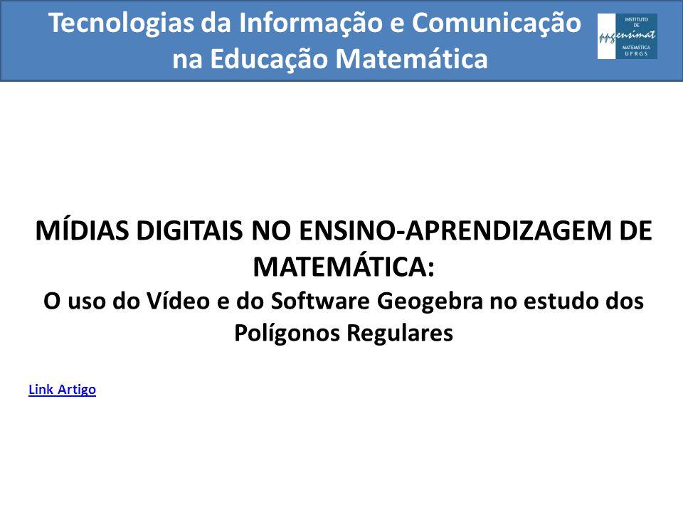 MÍDIAS DIGITAIS NO ENSINO-APRENDIZAGEM DE MATEMÁTICA: