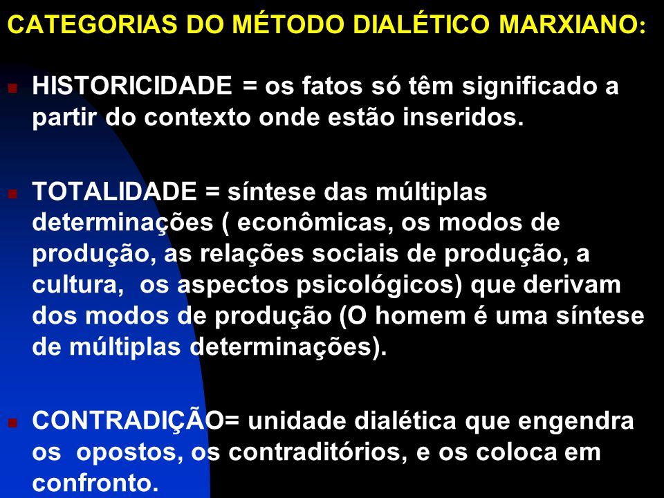 CATEGORIAS DO MÉTODO DIALÉTICO MARXIANO: