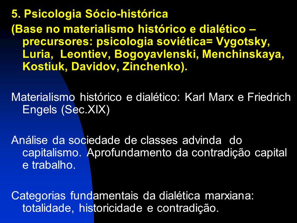 5. Psicologia Sócio-histórica