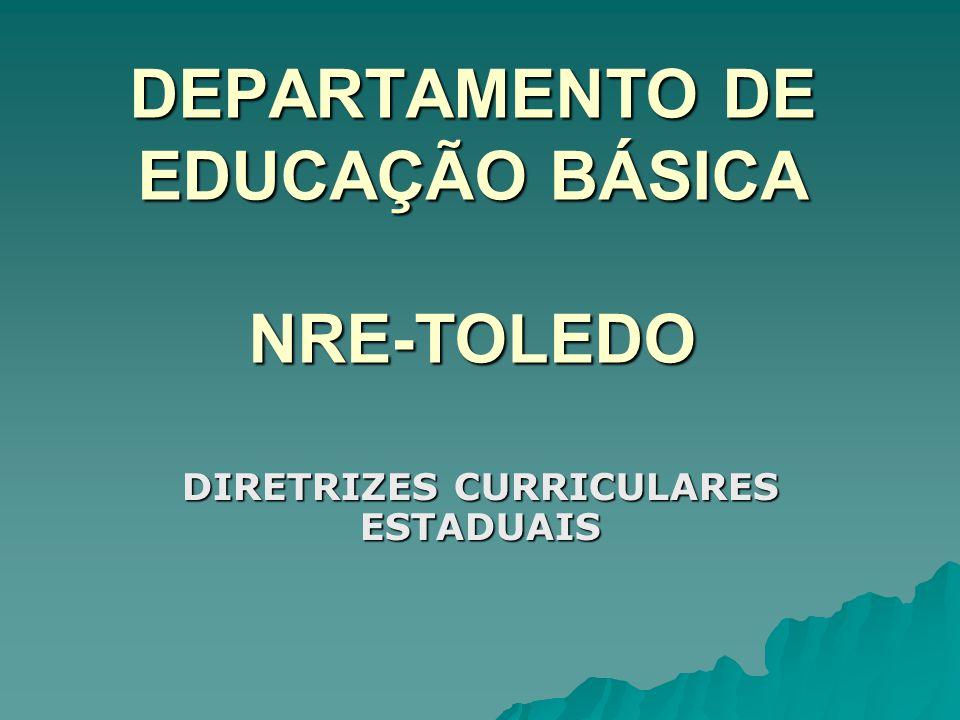 DEPARTAMENTO DE EDUCAÇÃO BÁSICA NRE-TOLEDO