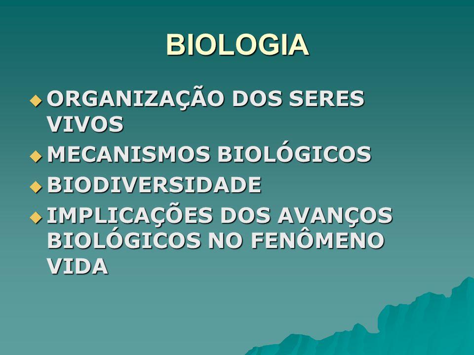 BIOLOGIA ORGANIZAÇÃO DOS SERES VIVOS MECANISMOS BIOLÓGICOS