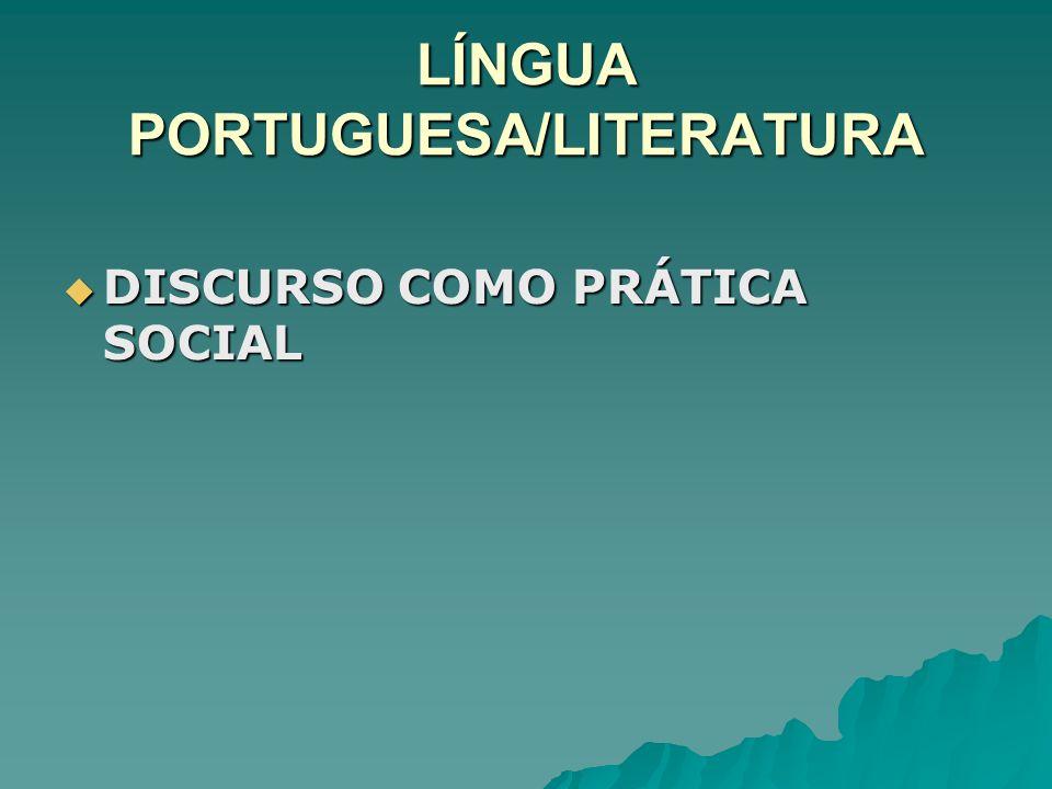 LÍNGUA PORTUGUESA/LITERATURA