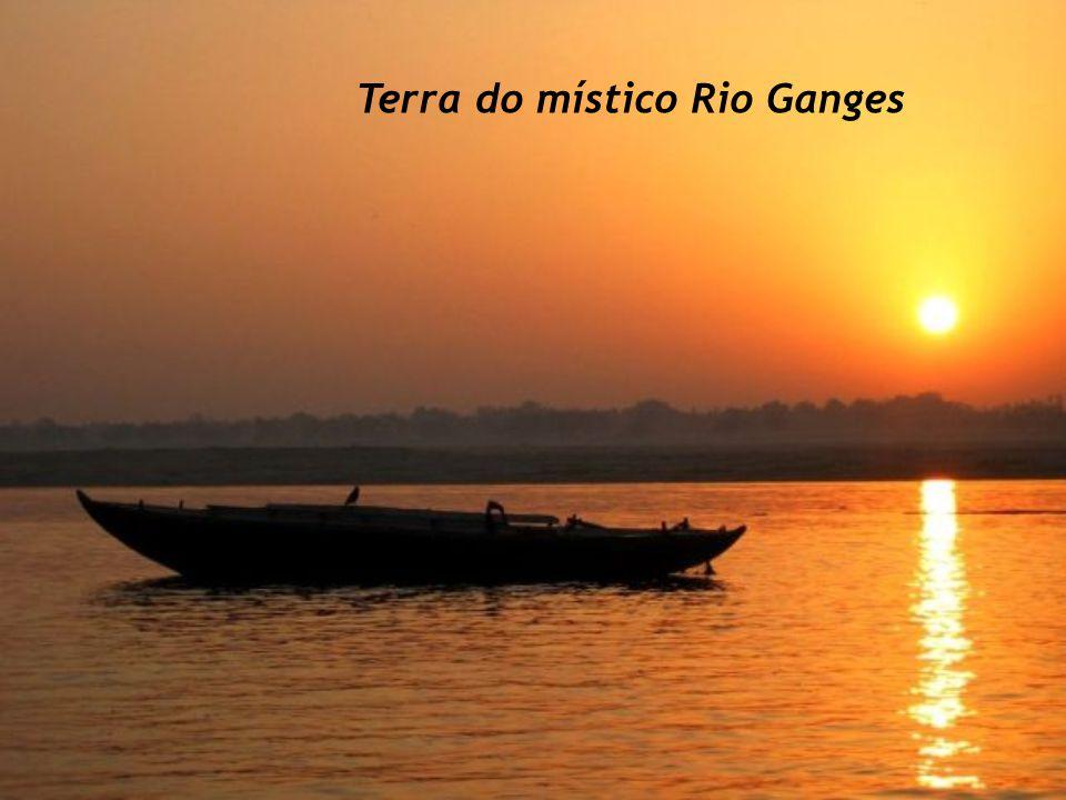 Terra do místico Rio Ganges