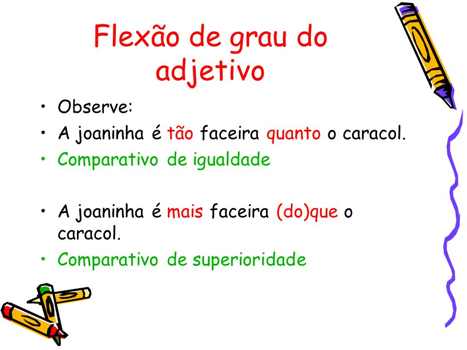 Flexão de grau do adjetivo