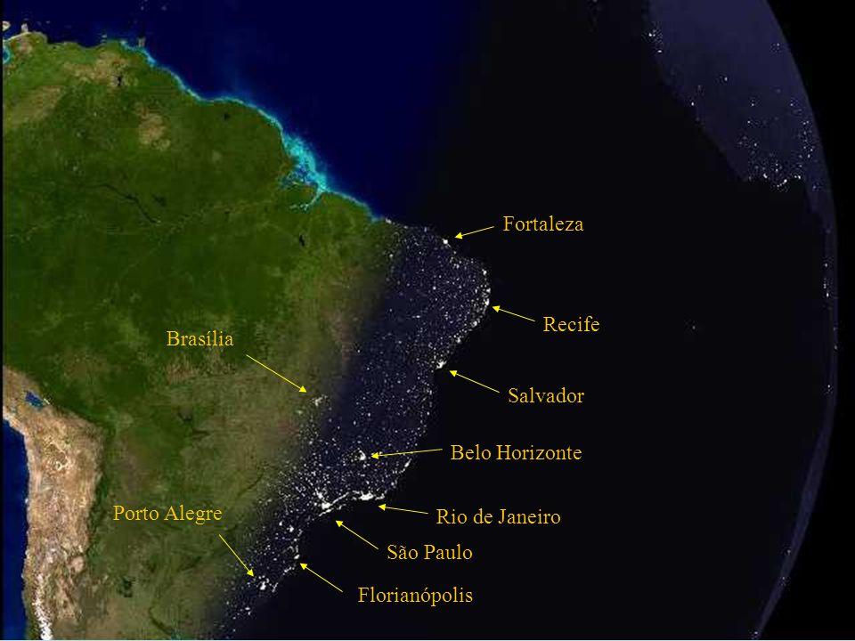 Fortaleza Recife. Brasília. Salvador. Belo Horizonte. Porto Alegre. Rio de Janeiro. São Paulo.