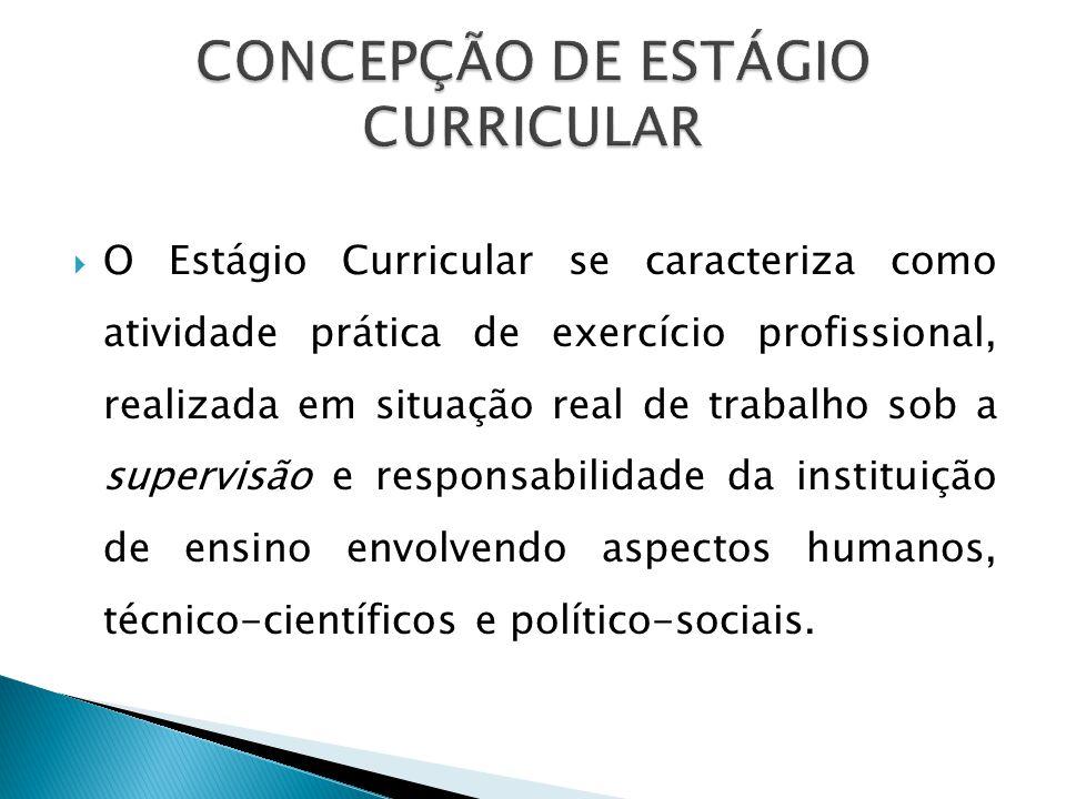 CONCEPÇÃO DE ESTÁGIO CURRICULAR