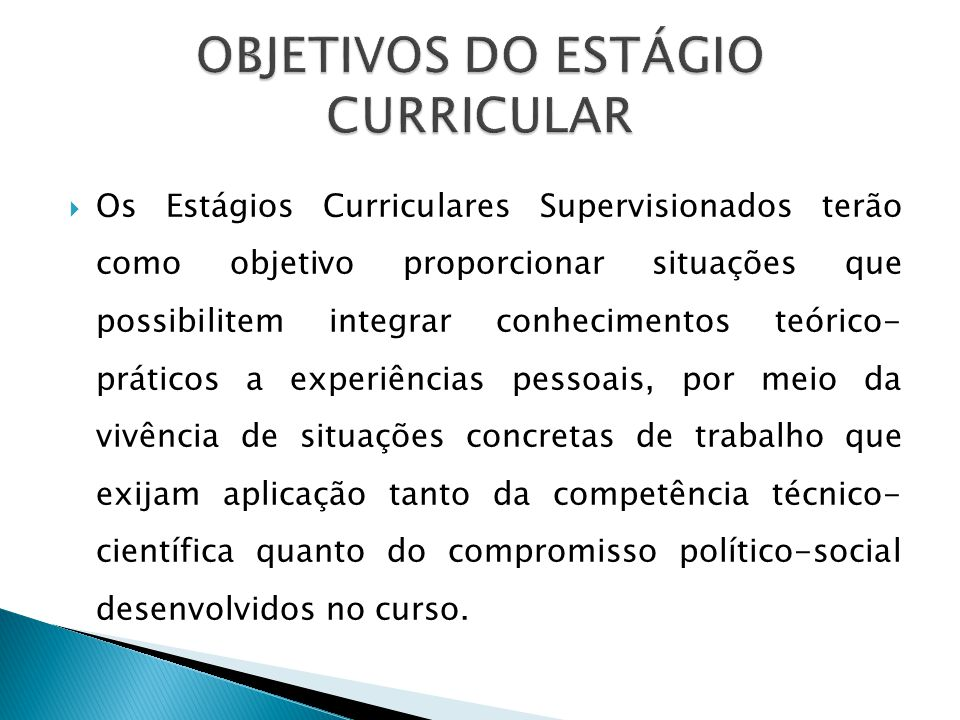 OBJETIVOS DO ESTÁGIO CURRICULAR