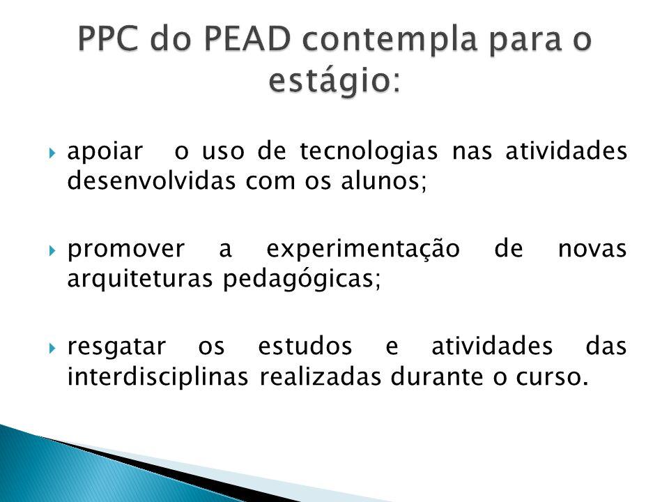 PPC do PEAD contempla para o estágio: