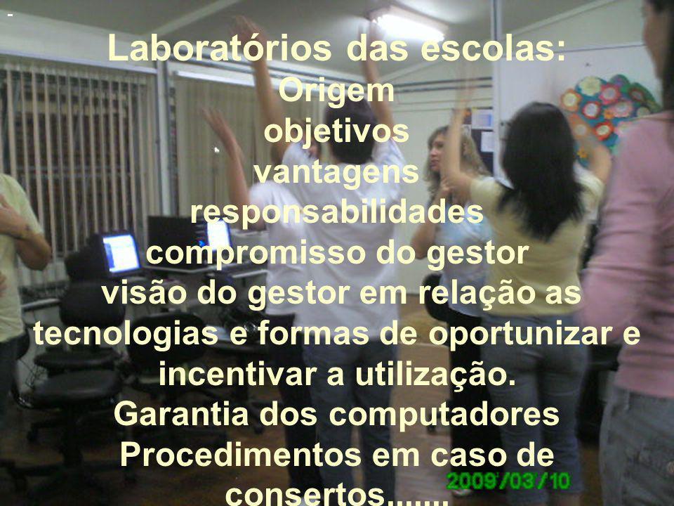 Laboratórios das escolas: