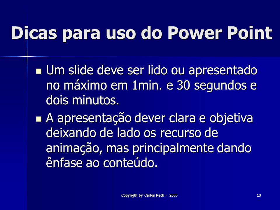 Dicas para uso do Power Point