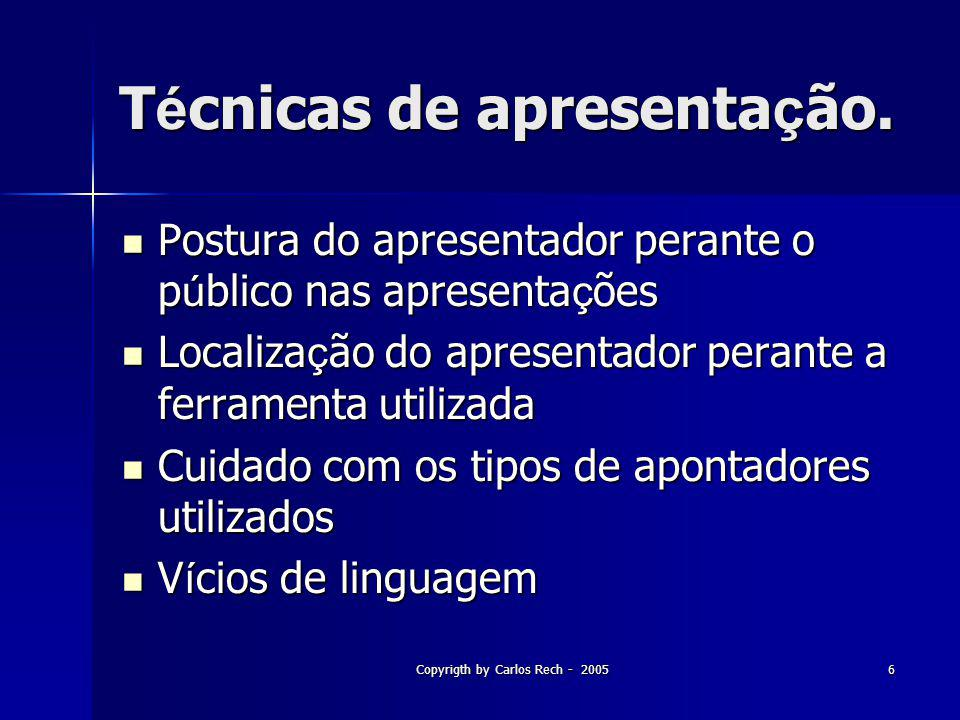 Técnicas de apresentação.
