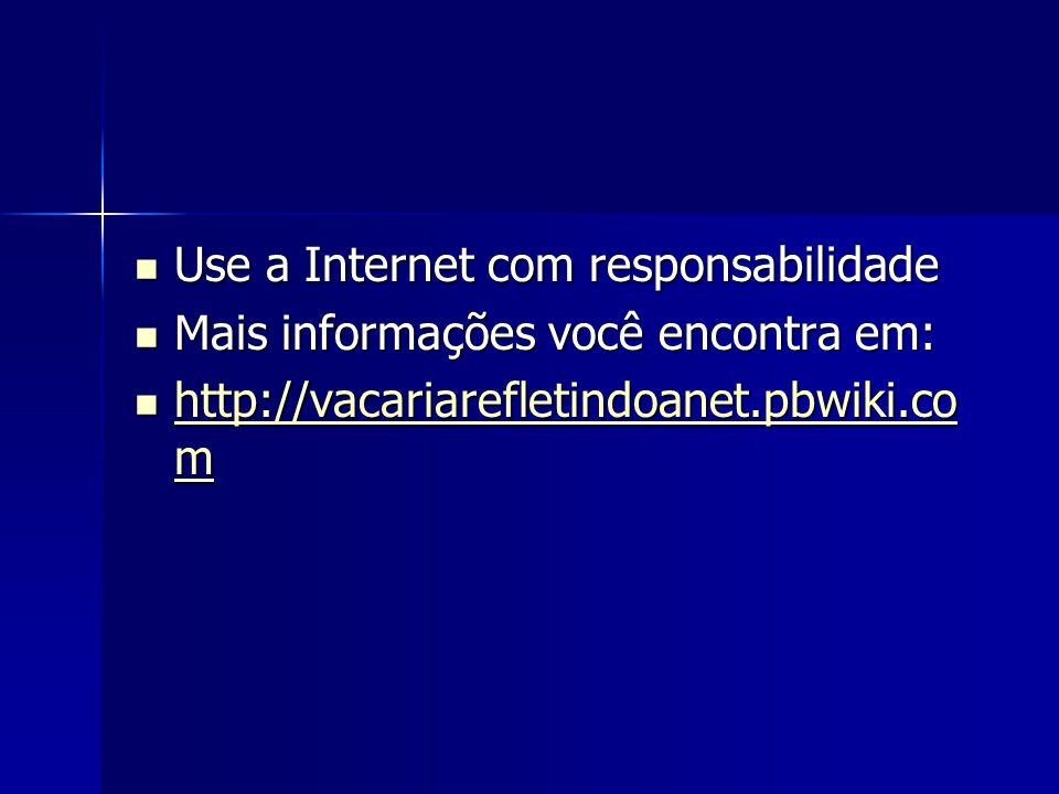 Use a Internet com responsabilidade
