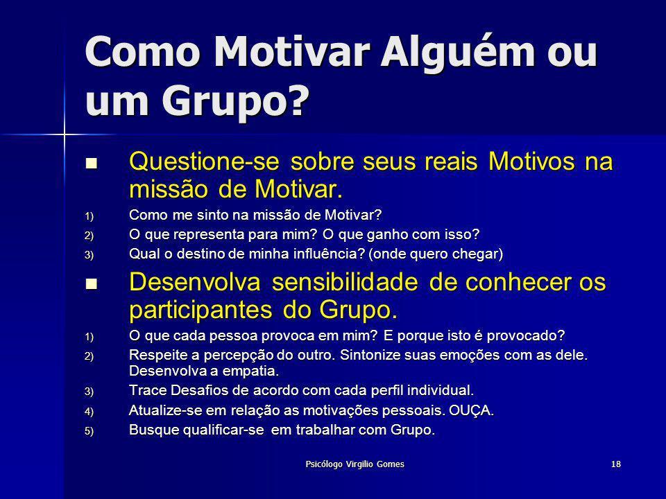 Como Motivar Alguém ou um Grupo
