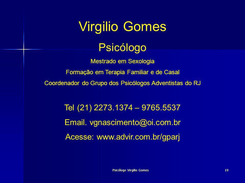 Virgilio Gomes Psicólogo Tel (21) 2273.1374 – 9765.5537