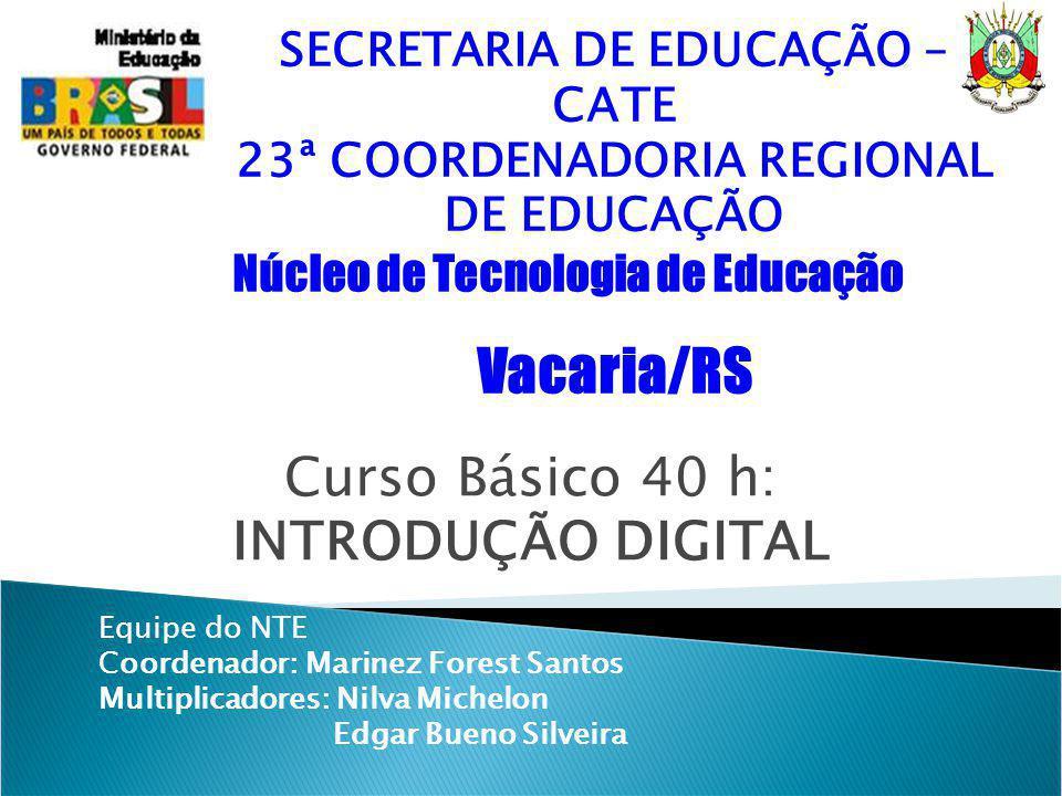 SECRETARIA DE EDUCAÇÃO – CATE 23ª COORDENADORIA REGIONAL DE EDUCAÇÃO