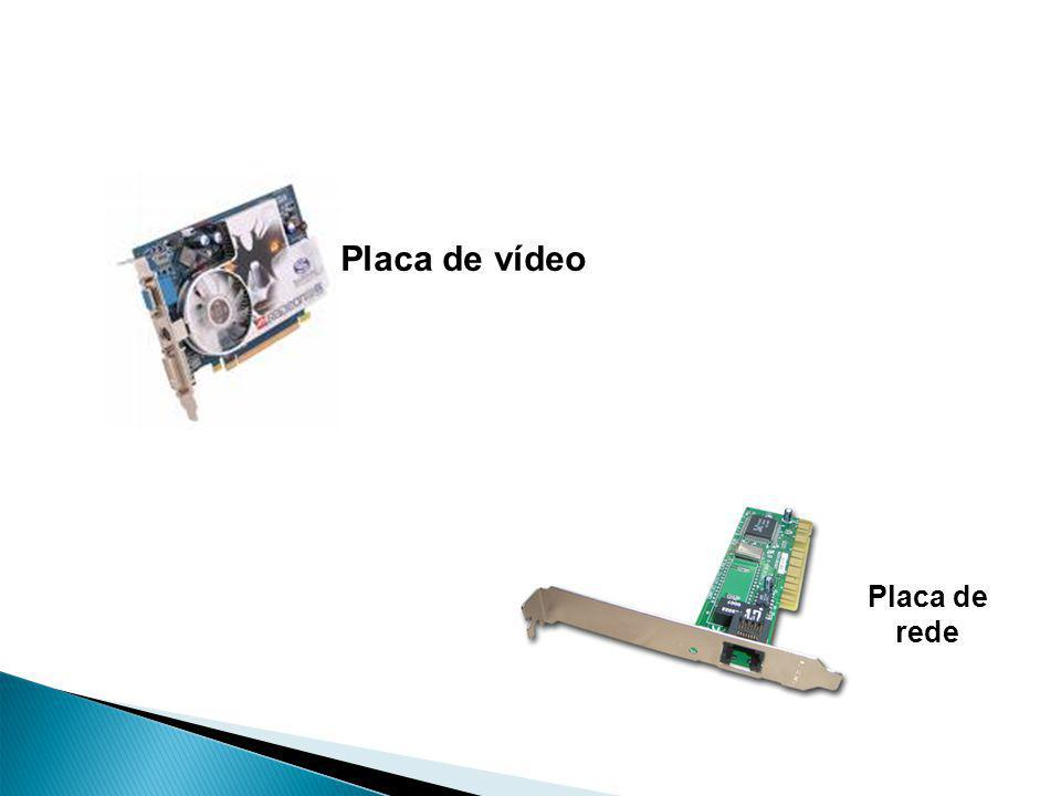 Placa de vídeo Placa de rede